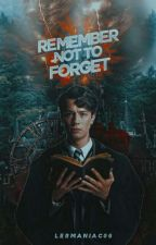 Remember not to forget(Tom Riddle) by lermaniac06