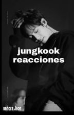 •|| Jungkook Reacciones ||• by twiceybts