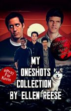 ✅ My One-shots Collection by Ellen_Reese