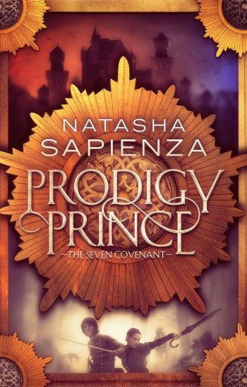 Prodigy Prince (Book 1 of the Seven Covenant)