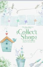[ Collect Shop ] by -_Yunomi_-