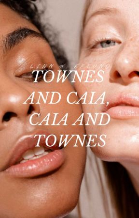 Townes and Caia, Caia and Townes | ✓ by pctrichor