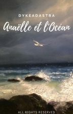 Anaëlle et l'Océan by dykeadastra