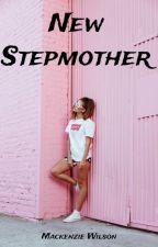 New Stepmother by DivergentandWWEfan59