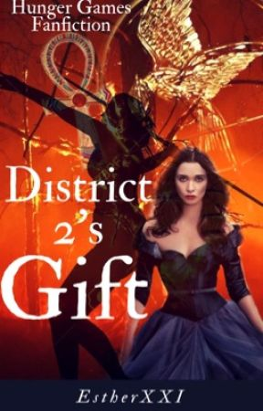 District 2's Gift (Hunger Games fanfiction) by EstherXXI