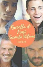 Raccolta di frasi secondo volume. by Elco22