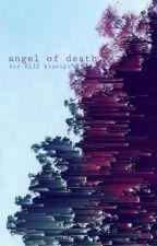 ANGEL of DEATH by elizsehunyehet