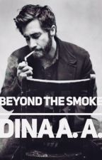 Beyond The Smoke by anocturalwriter