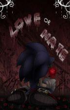 LOVE or HATE by colors-dakuookami