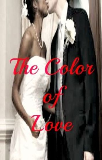 The Color Of Love Series [Editing]