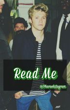 Read Me? ➳ Niall Horan by Pharaohstagram