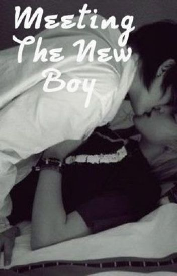Meeting The New Boy (boyxboy)