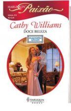Magnatas Gregos - Doce Beleza - Cathy Williams by RosiMarie64