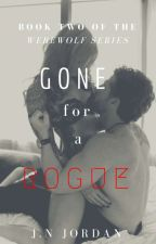 Gone For A Rogue by JazzLuvs_