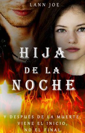 Hija De La Noche by karlaEstfania