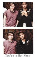 You're a Hot Mess (Peterick) by PatrickOhDearLord