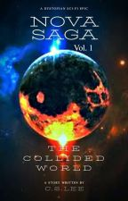 The Collided World by CLSwritings