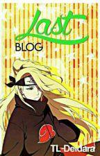 ¡LastBlog! by TL-Deidara