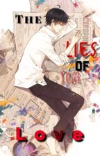 The Lies of Your Love by Leane-Lee