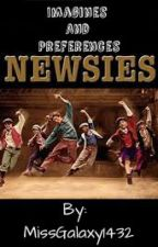 Newsies Imagines and Preferences by MissGalaxy1432