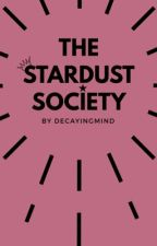 The Stardust Society by decayingmind