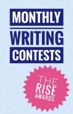 Monthly Writing Contests by TheRiseAwards