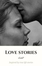LOVE STORIES (COMPILATION) by cLasPakaclaire