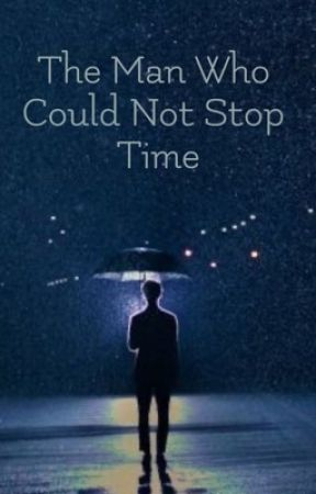 The Man Who Could Not Stop Time (Monsta X Fanfiction) by seastarssaki