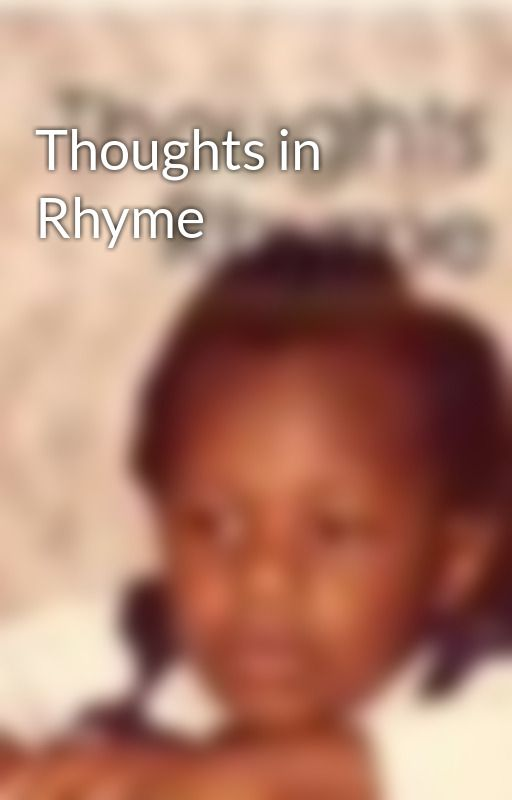 Thoughts in Rhyme by louiville