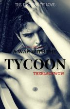 A war with the Tycoon by Theblackwdow