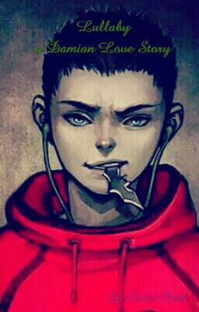 Lullaby a Damian Wayne love story by GothicFrisk