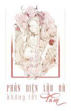 [NT] Phản diện lão bà không tốt làm - Tử Thanh Du. by ryudeathooo