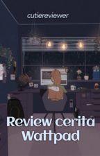 Review cerita Wattpad by cutiereview