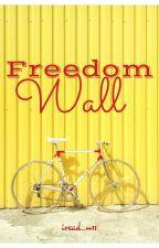 Freedom Wall by iread_u11