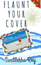 Flaunt Your Cover (OPEN) by crumpled_parchment