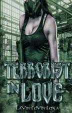 ~Terrorist In Love~ by LaViniloVinilosa