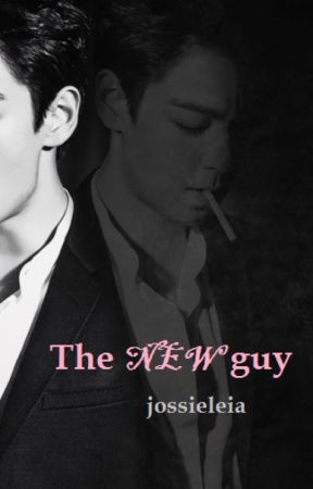 The New Guy (a T.O.P fanfic) by JossieLeia