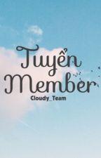 •Gấp• Tuyển Member •Gấp• by Cloudy_Team