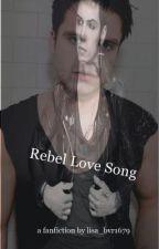 Rebel Love Song (Black Veil Brides/Andy Sixx(Biersack) FF by lisa_bvr1679