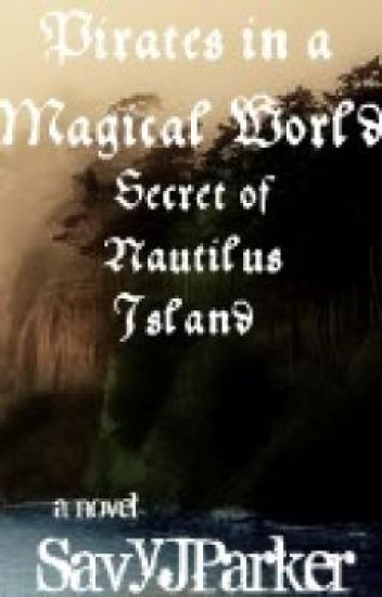 Pirates in a magical world, The Secret of Nautilus Island