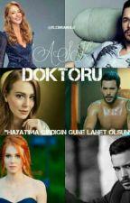 AŞK DOKTORU  by elcinsanglu