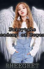 Fairytale: Academy of Power by Rheegret