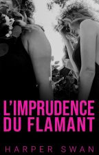 L'Imprudence du Flamant by miss-red-in-hell