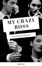 My Crazy Boss by mikorin04