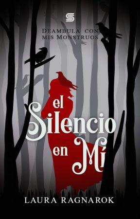 El silencio en mí. by lauraragnarok