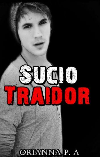 Sucio Traidor (Revenge #2).©