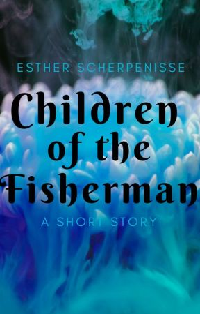 Children of the Fisherman by estherscherpenisse