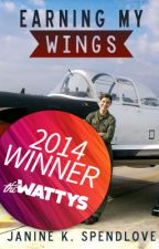 Earning my Wings: A Mormon Woman's Journey to Marine Corps Aviator by JanineSpendlove
