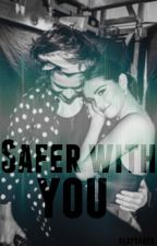 Safer With You (Harry Styles and Selena Gomez) by heyoshayo