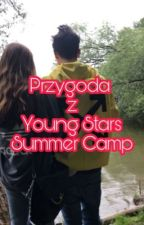 Przygoda na Young Stars Campie!❤️❤️ by Wiktoria936